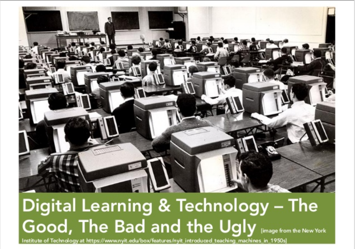 The good, the bad and the ugly of digital learning